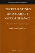 Credit Ratings and Market Over-reliance