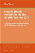 Human Rights Protection by the Ecthr and the Ecj