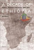 A Decade of Ethiopia
