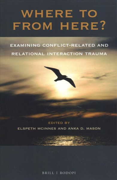 Where to from Here? Examining Conflict-related and Relational Interaction Trauma