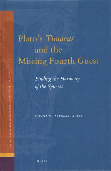 Plato Timaeus and the Missing Fourth Guest