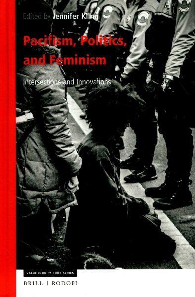 Pacifism, Politics, and Feminism