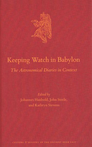 Keeping Watch in Babylon