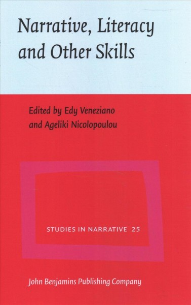 Narrative, literacy and other skills : studies in intervention