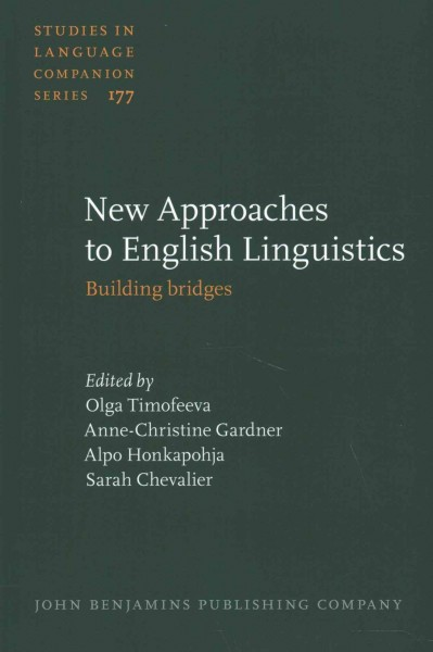 New approaches to English linguistics : building bridges