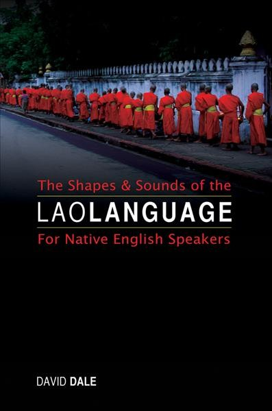 Shapes and Sounds of the Lao Language
