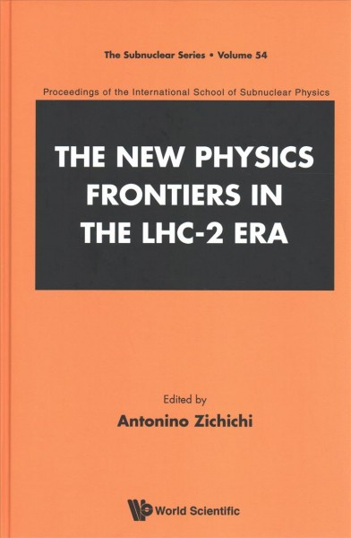 The New Physics Frontiers in the Lhc-2 Era