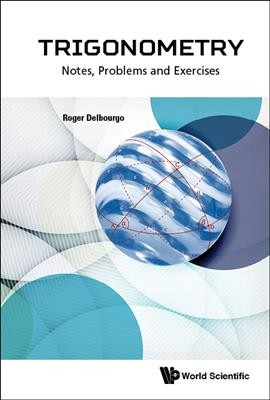 Trigonometry :  notes, problems and exercises /
