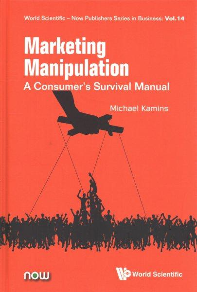 Marketing manipulation : a consumer