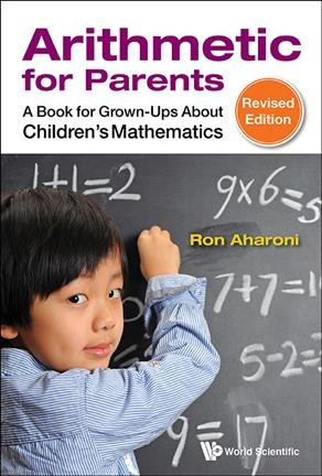 Arithmetic for parents :  a book for grown-ups about children