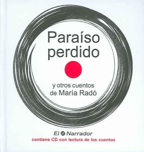 Paraiso perdido y otros cuentos / Lost Paradise and Other Stories