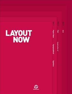 Layout now:the arrangement of text & graphics